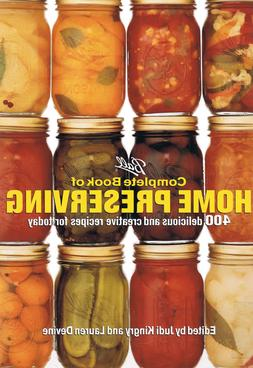 Ball Complete Book of Home Preserving:400 Deliciouss and Cre