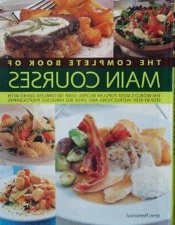 Cook Book - The Complete Book of Main Courses - Jenni Fleetw
