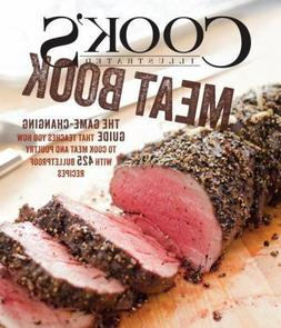 Cook's Illustrated Meat Book: The Game-Changing Guide That T