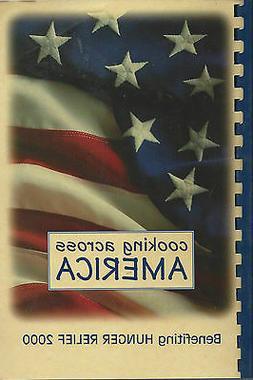 COOKING ACROSS AMERICA COOK BOOK HUNGER RELIEF 2000 *REGIONA
