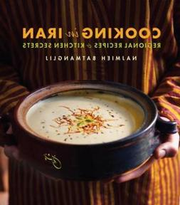 Cooking in Iran: Regional Recipes and Kitchen Secrets by Naj