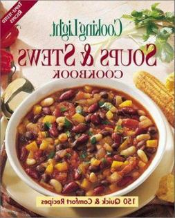 Cooking Light Soups and Stews Cookbook by Sunset Books