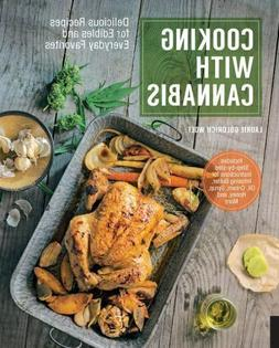 Cooking With Cannabis - Laurie Wolf -  New Paperback Book