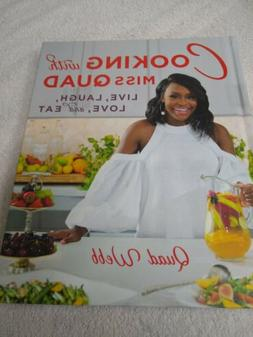 Cooking with Miss Quad: Live, Laugh, Love and Eat Brand New