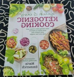 Emmerich Ketogenic Cooking Quick & Easy 2016 First Edition I