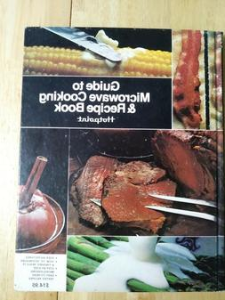 GUIDE TO MICROWAVE COOKING & RECIPE BOOK 1977    Hotpoint