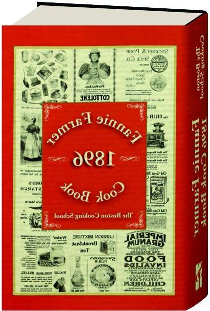 fannie farmer 1896 cook book the boston