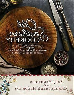 Old Southern Cookery : Mary Randolph's Recipes from America'