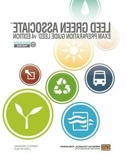 LEED Green Associate Exam Preparation Guide LEED v4 Edition