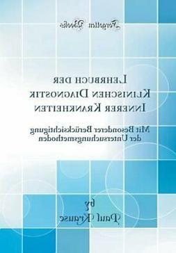 Lehrbuch Der Klinischen Diagnostik Innerer Krankheiten: Mit