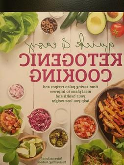 Quick and Easy Ketogenic Cooking : Meal Plans and Time Savin