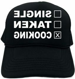 SINGLE TAKEN COOKING Novelty Foam Trucker Hat