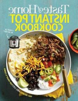 Taste of Home Instant Pot Cookbook Cook Book Savor 175 Must-