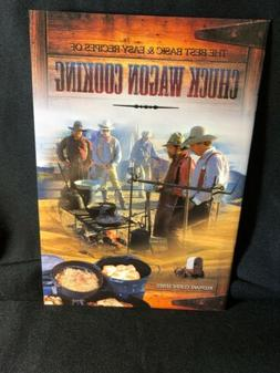 The Best Basic & Easy Recipes Of Chuck Wagon Cooking